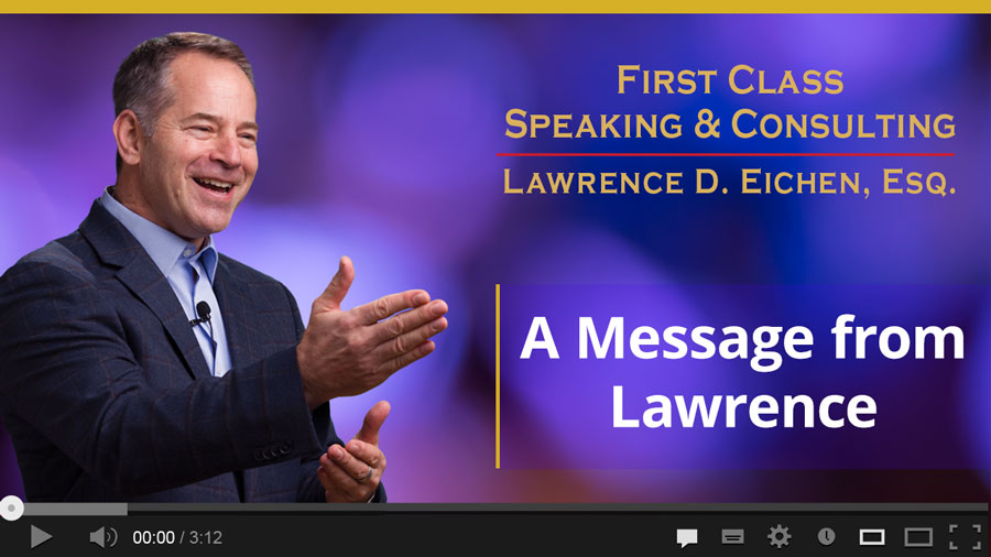 Click Here to View a Message from Lawrence D. Eichen, Esq.